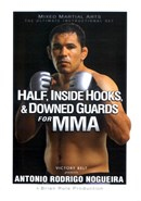 Half, Inside Hooks and Downed Guards For MMA