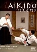 Aikido to Jiu-Jitsu