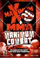 Maximum MMA Presents: Maximum Combat, Vol. 1