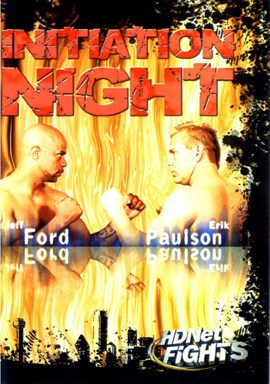 Rent HDNet Fights 01: Initiation Night (Disc 01) DVD