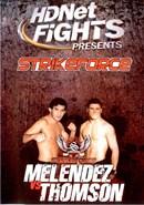 StrikeForce: Melendez vs Thompson (Disc 01)