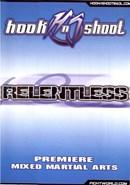 Hook-n-Shoot: Relentless