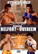 StrikeForce: Revenge Belfort vs Overeem