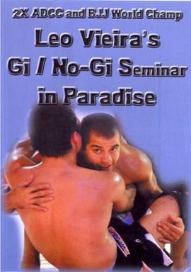 Rent Leo Vieira's: Gi/No Gi Seminar In Paradise DVD