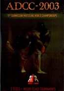 ADCC 2003 (Disc 04): Absolute Weight Class