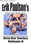 Armbar Series by Erik Paulson Volume 06