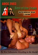 ADCC 2003 Best Of The Trials (Disc 01)
