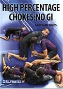 High Percentage Chokes: No GI (Disc 1)