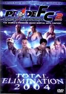 Pride FC: Total Elimination 2004 (Disc 02)
