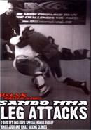 Sambo MMA Leg Attacks (Disc 02)