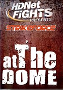 StrikeForce: At the Dome (Disc 02)