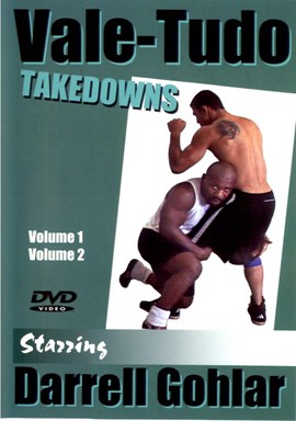 Rent Vale-Tudo Takedowns by Darrell Gohlar (Disc 02) DVD