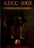ADCC 2003 (Disc 05): Absolute Weight Class/SuperFi