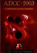 ADCC 2003 (Disc 03): 88kg-99.9kg/Over 99kg