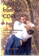 Aikido from the Core Vol. 1 with Daniel Kempling