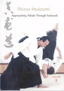 Aikido Through Footwork, Shizuo Imaizumi (Disc 02)