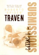 Roberto Spider Traven's Submissions and Sweeps