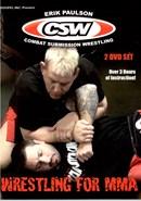 Wrestling for MMA by Erik Paulson 01