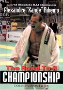 Road to a Championship with Xande Ribeiro, The