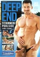 Deep End Titanmen Poolside
