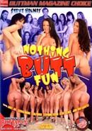 Nothing Butt Fun 01