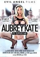Aubrey Kate: TS Superstar (Disc 1)