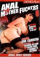 Anal Mother Fuckers 06
