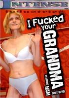 I Fucked Your Grandma 01
