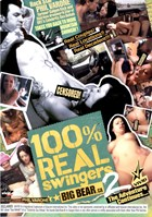 100% Real Swingers: Big Bear 02