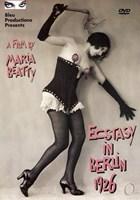Ecstasy In Berlin 1926